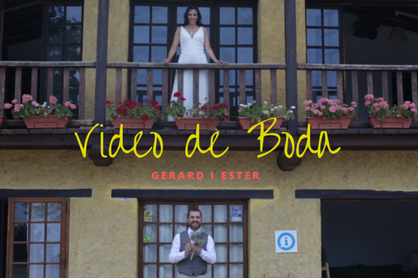 Video resumen boda Gerard i Ester – 29/06/2019